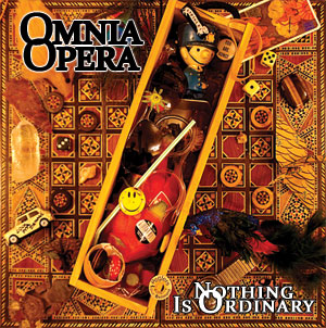 Nothing is Ordinary by Omnia Opera